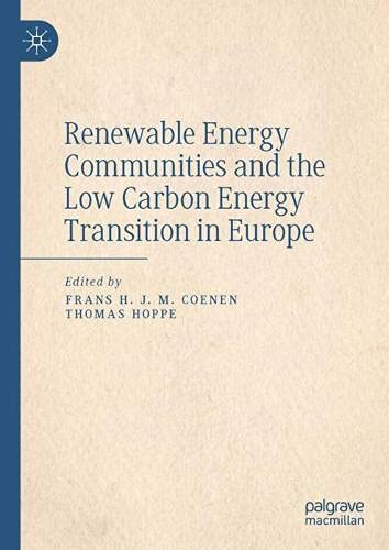 Renewable Energy Communities and the Low Carbon Energy Transition in Europe