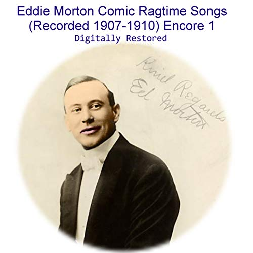 Please Don't Tell My Wife Comic Ragtime Song (Recorded 1909)
