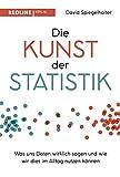 Die Kunst der Statistik: Was uns Daten wirklich sagen und wie wir dies im Alltag nutzen können