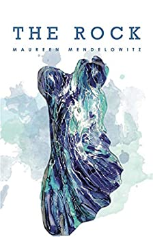 The Rock by [Maureen Mendelowitz]