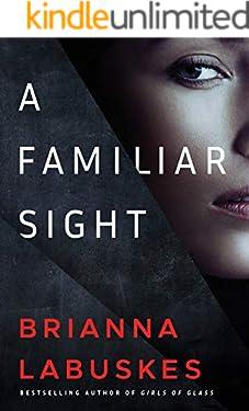 A Familiar Sight (Dr. Gretchen White Book 1)