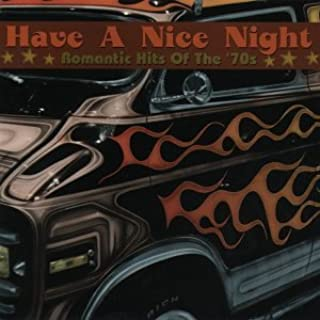 Have a Nice Night: Hit of '70s