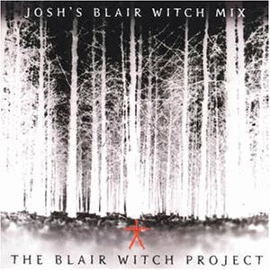 Josh'S Blair Witch Mix
