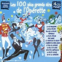 Les 100 plus grands airs d'opérette (4 CD) (Enr. originaux digitalisés)