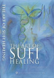 The Art of Sufi Healing