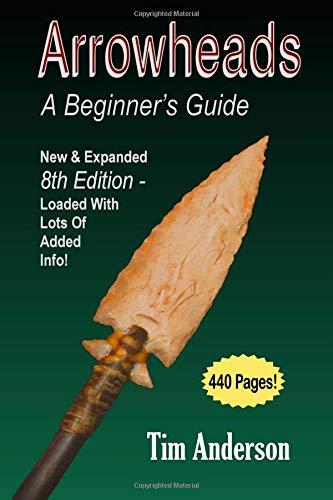 Arrowheads: A Beginner's Guide
