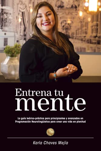 Entrena Tu Mente (Spanish Edition)