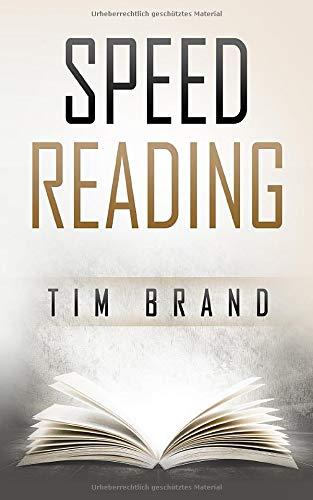 Speed Reading: Schneller lesen in 30 Tagen (inkl. 30-Tage-Challenge)