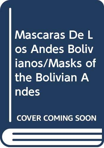 Masks of the Bolivian Andes