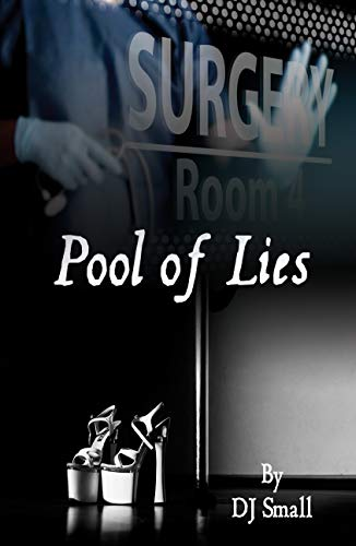 Pool of Lies: All Lies Have Consequences...