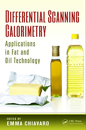 Differential Scanning Calorimetry: Applications in Fat and Oil Technology (English Edition)