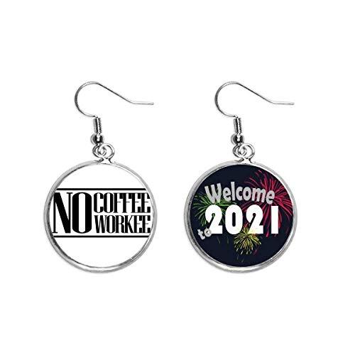 Pendientes con frase 'No Coffee No Workee' 2021 bendición