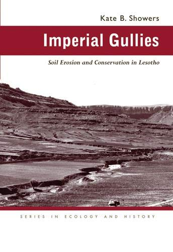 Imperial Gullies: Soil Erosion and Conservation in Lesotho (
