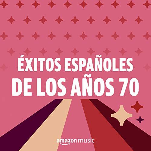 Éxitos españoles de los años 70