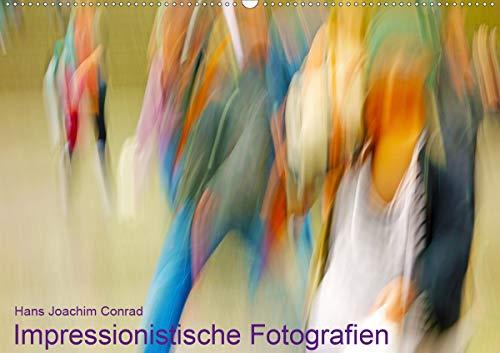 Impressionistische Fotografien (Wandkalender 2021 DIN A2 quer)