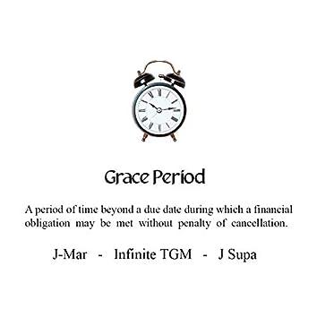 Grace Period (feat. J-Mar & Infinite TGM)