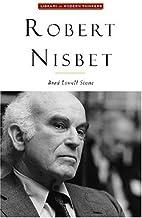 Robert Nisbet: Communitarian Traditionalist