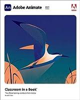 Adobe Animate Classroom in a Book (2021 release)
