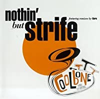 Nothin But Strife