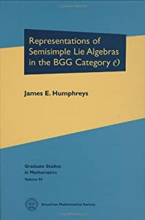 Representations of Semisimple Lie Algebras in the BGG Category $\mathscr {O}$ (Graduate Studies in Mathematics)