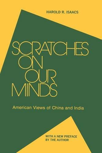Scratches on Our Minds: American Images of China and...