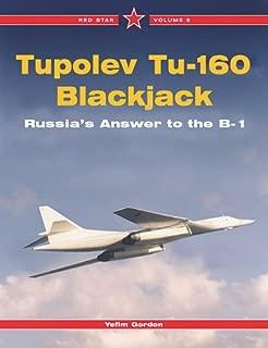 Tupolev Tu-160 Blackjack: Russia's Answer to the B-1, Vol. 9 (Red Star)