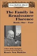 The Family in Renaissance Florence (I libri della famiglia), Books One-Four