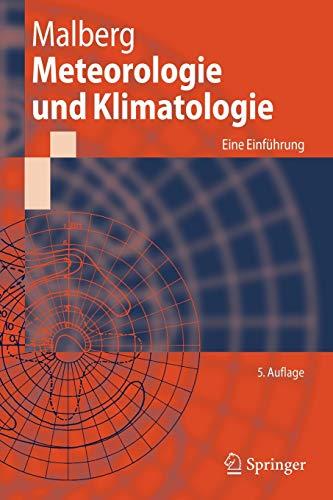 Meteorologie und Klimatologie: Eine Einfuehrung (Springer-Lehrbuch) (German Edition), 5. Auflageの詳細を見る