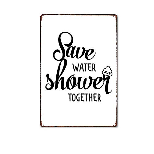 Save Water Shower Together Vintage Tin Signs Funny Bathroom Decor for Bar Cafe Pub Home - Charity Action- Best Toilet Wall Decoration 11.8 x 7.8 inches