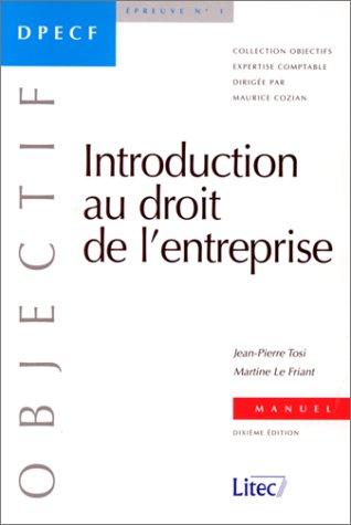 Introduction au droit de l'entreprise. DPECF, épreuve n°1 (ancienne édition)