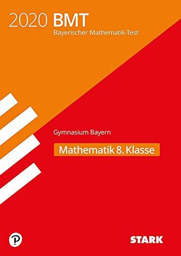 STARK Bayerischer Mathematik-Test 2020 Gymnasium 8. Klasse