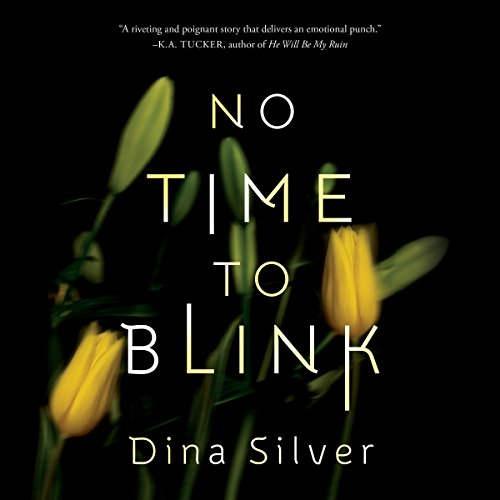 No Time To Blink                   De :                                                                                                                                 Dina Silver                               Lu par :                                                                                                                                 Emily Sutton-Smith,                                                                                        Siiri Scott                      Durée : 8 h et 35 min     Pas de notations     Global 0,0