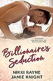 Billionaire's Seduction: A Billionaire Boss Short Romance (Billionaire Brothers Book 1)