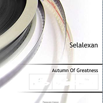 Autumn Of Greatness