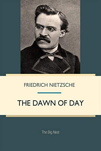 The Dawn of Day (English Edition) eBook: Friedrich Nietzsche: Amazon.es: Tienda Kindle