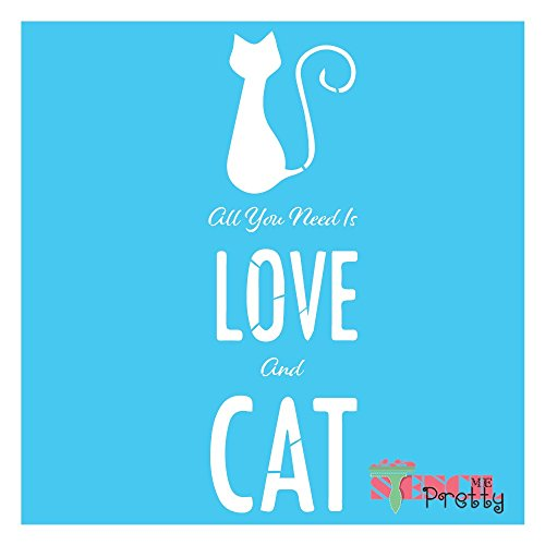 "All You Need is Love Feline Cat Lovers Stencil-M (5.25"" x 17"")