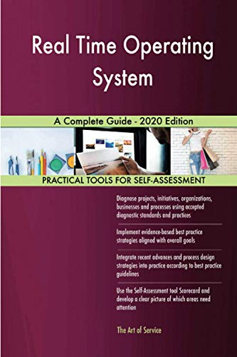 Real Time Operating System A Complete Guide - 2020 Edition
