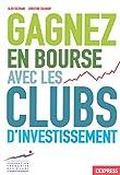 Gagnez en bourse avec les clubs d'investissement