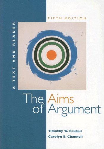 The Aims of Argument: A Text and Reader [With Access Code]