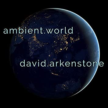 Ambient World