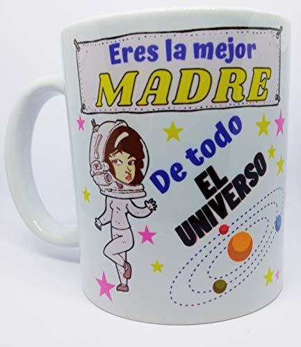 Taza Original Eres La Mejor Madre De Todo El Universo