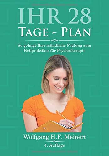 Ihr 28 Tage Plan: So gelingt Ihre mündliche Prüfung zum Heilpraktiker für Psychotherapie
