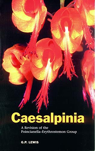 Caesalpinia: A Revision of the Poincianella-erythrostemon Group