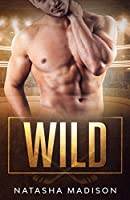 Wild (Dit is Book 2)