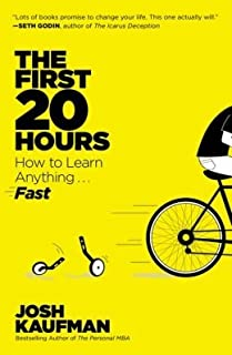 How to Learn Anything Fast The First 20 Hours (Paperback) - Common