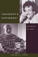 Vonnegut and Hemingway: Writers at War (Non Series)