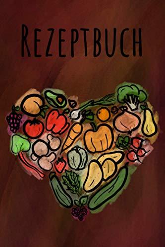 Rezeptbuch: Ein Rezeptbuch zum Selberschreiben in A5 (15,24 cm x 22,86 cm) - Inklusive Messer- und Fleischguide - Ein Kochbuch oder Backbuch zum ... Eintragen (Rezeptbücher zum selber Schreiben)