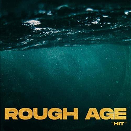 Rough Age