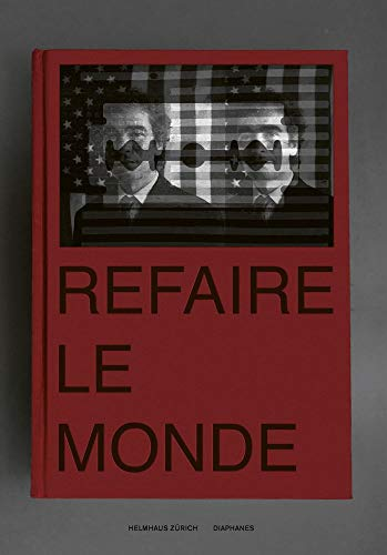 Refaire Le Monde