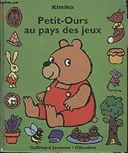 Au Pays De Jeux - Livres Animes: Petit-Ours (French Edition)